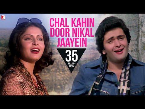 Chal Kahin Door Nikal Jaayein - Full Song HD | Doosara Aadmi | Rishi Kapoor | Neetu Singh