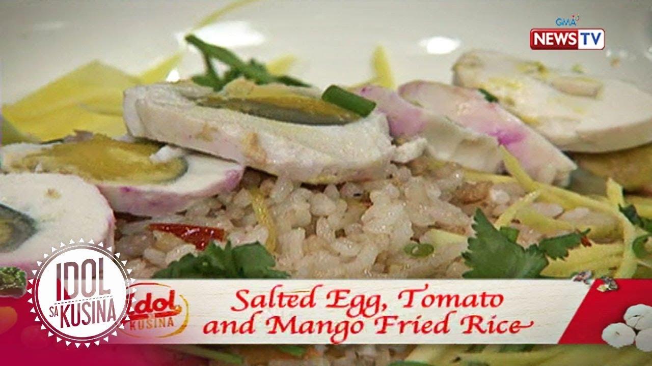 Idol sa Kusina: Salted egg, Tomato, and Mango fried rice
