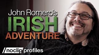 John Romero's Irish Adventure - Noclip Profiles