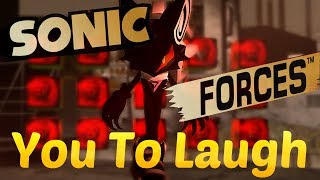 YTP Sonic Forces you to Laugh