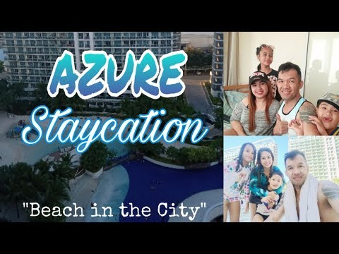 """Azure Staycation """"Beach in the City"""""""