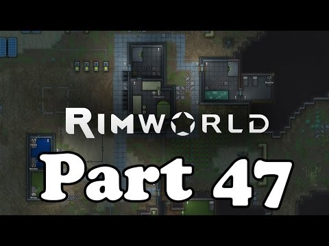Rim World Alpha Let's Play Gameplay Commentary Part 47 - Frustrations (Colony #2)