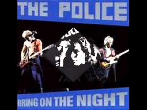 Police Bring on The Night Lyrics