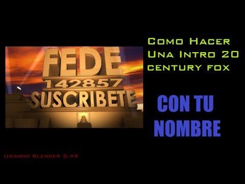 Cómo Hacer Una Intro 20 Century Fox Con Tu Nombre [hd] video