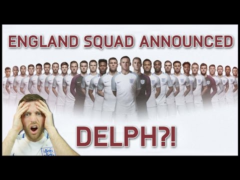 MY REACTION TO ENGLAND SQUAD FOR EURO 2016! - IMO#20