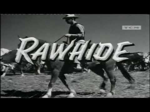 R A W H I D E Opening Theme