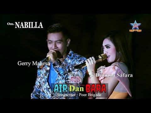 Lagu Deviana Safara ft Gerry mahesa - Air dan bara - OM. Nabilla [Official music video]
