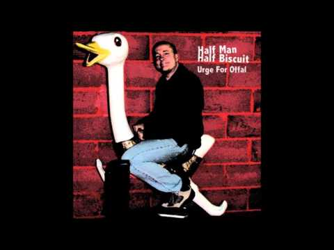 Half Man Half Biscuit - My Outstretched Arms