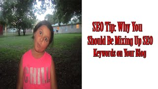 SEO Tip: Mixing Up Your Keywords in SEO