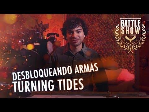 CONSEJOS PARA DESBLOQUEAR LAS ARMAS DE TURNING TIDES | #BATTLESHOW8