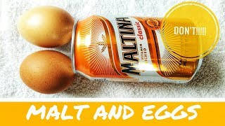 STOP IT!! DO NOT DRINK MALT AND EGGS AGAIN! | HERE IS THE REASON