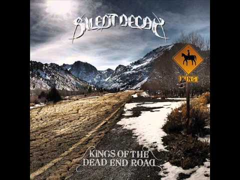 Silent Decay - King Of The Dead End Road