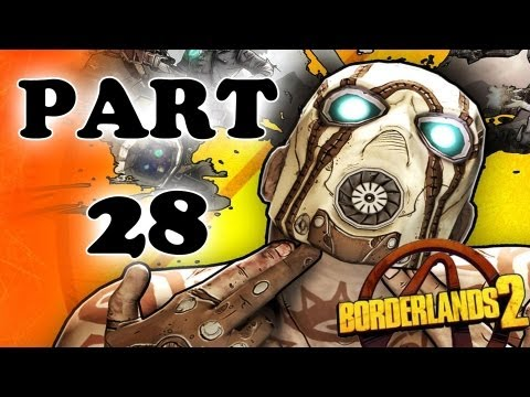 Let's Play Borderlands 2 - Part 28 - Safe and Sound
