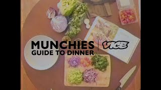 Munchies – Guide To Dinner