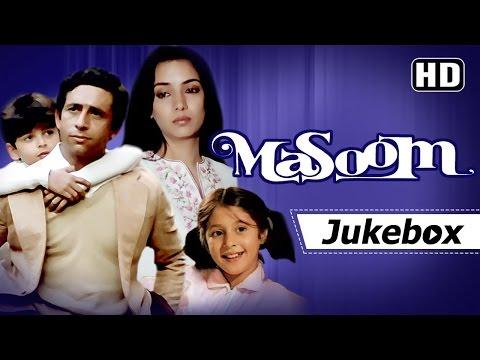 Masoom All Songs [HD] | Naseeruddin Shah | Shabana Azmi | Gulzar | R D Burman Hits
