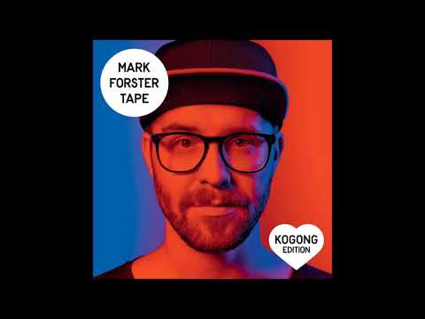 Mark Forster -Willkommenn zurück