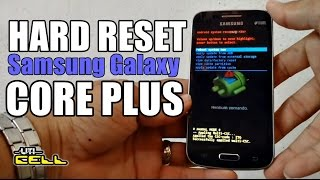 Hard Reset no Samsung Galaxy Core Plus (SM-G3502T) #UTICell