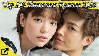 Top 100 Taiwanese Dramas 2018