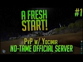 A FRESH START | Official 140 Player PvP No-Tame Server w/ Yocimir | Season 2 Episode 1