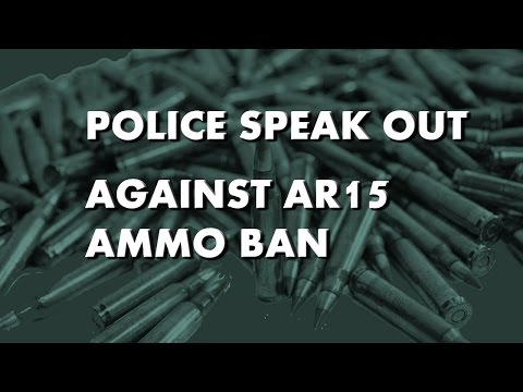 Police Reject Reasoning Behind Obama's AR15 Ammo Ban!