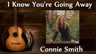 Watch Connie Smith I Know Youre Going Away video