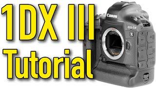 01. Canon 1DX Mk III Tutorial & Tricks by Ken Rockwell