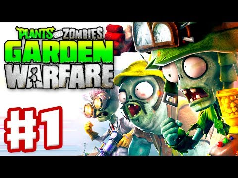 Plants vs. Zombies: Garden Warfare - Gameplay Walkthrough Part 1 - Garden Ops...