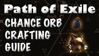 Path of Exile: Orb of Chance Crafting Guide (What to Chance to Get Good Uniques)