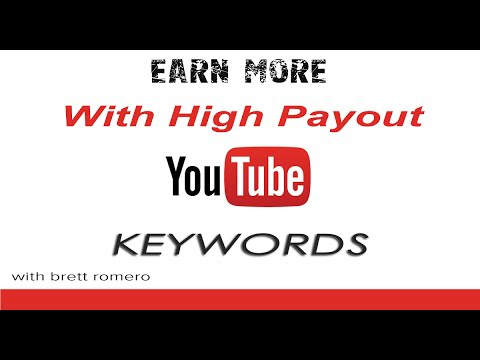 Make Money With Youtube - Earn More From Adsense With High Payout Keywords