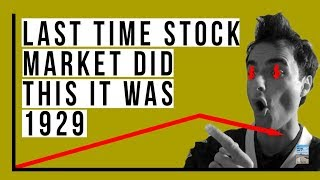 The Last Time the Stock Market Did THIS, It Was 1929!