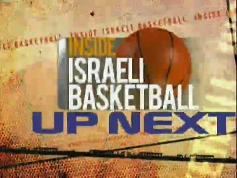 Inside Israeli Basketball - Episode 3