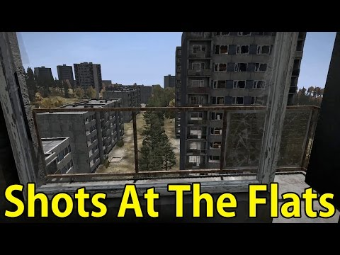 Shots At The Flats (Dayz Standalone)