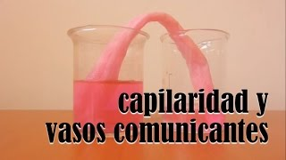 capilaridad y vasos comunicantes - capillarity and communicating vessels