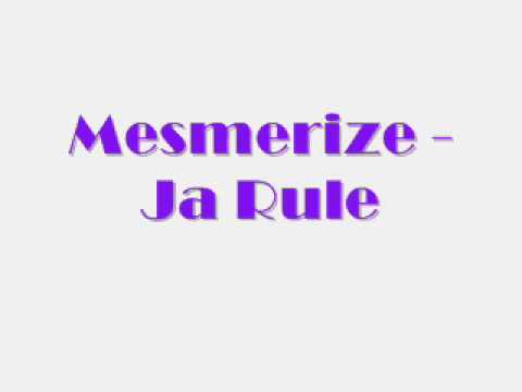Mesmerize - Ja Rule [Lyrics]