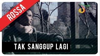 download lagu Rossa - Tak Sanggup Lagi    Vc gratis