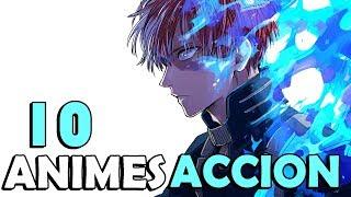10 Animes de ACCION que DEBES VER ?
