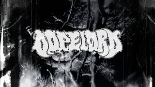 Dopelord 'When All Goes South' Tour 2018 Trailer