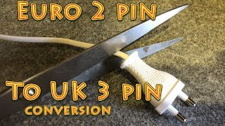 How to convert a European plug to a UK plug | two pin plug to three pin plug