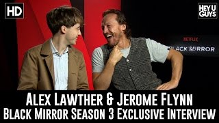 Jerome Flynn & Alex Lawther Exclusive Interview - Black Mirror Season 3
