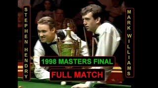 Stephen Hendry v Mark Williams - 1998 Masters Final - FULL MATCH