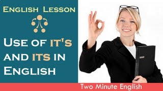 Use of it's and its in English, English Grammar Lesson Online
