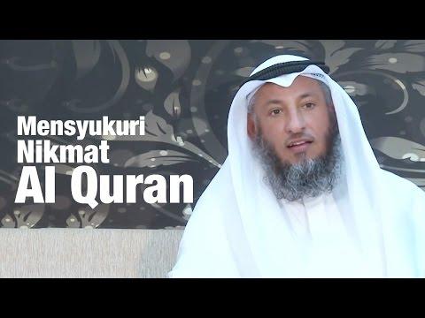 Syeikh Utsman Al Khamis - Mensyukuri Nikmat Al Quran