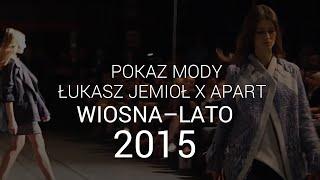 Łukasz Jemioł: Premium wiosna/lato 2015