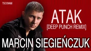 Marcin Siegieńczuk - ATAK [Deep Punch Remix]