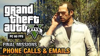 GTA 5 PC - Phone Calls & Emails after Final Missions