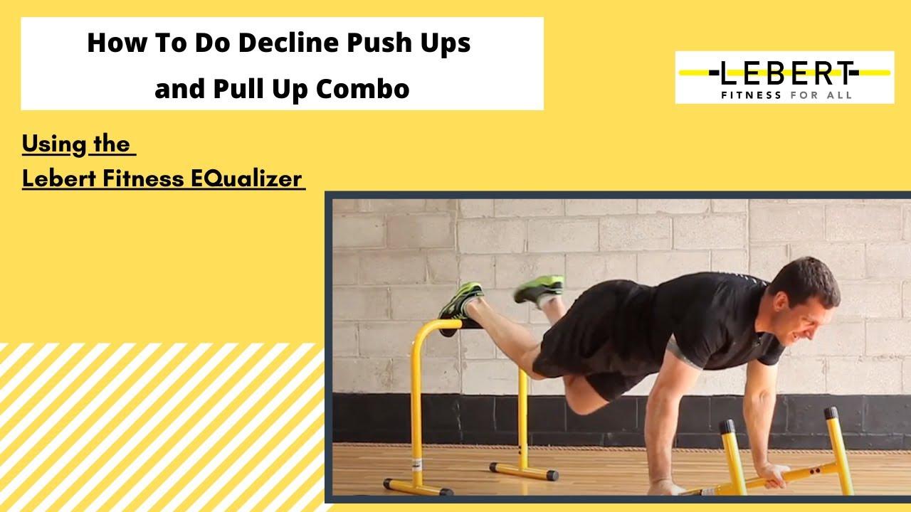 Decline Press Ups How to do Decline Push Ups And