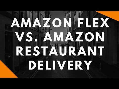 Amazon Flex vs. Amazon Restaurant Delivery