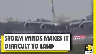 Airbus A380 finds difficult to land due to storm winds at London airport | WION News | World News