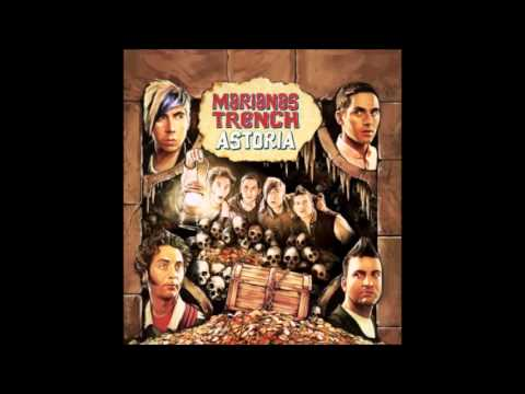 Marianas Trench - Never Say Die
