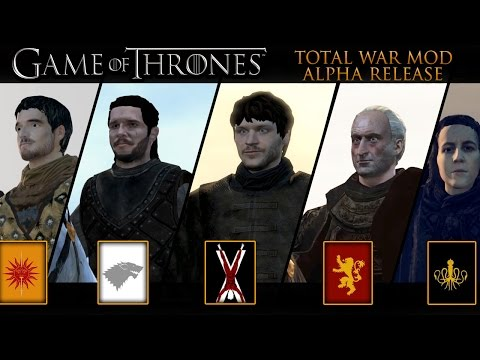 Game of Thrones Mod! - 7 Kingdoms Total War (Alpha Release)
